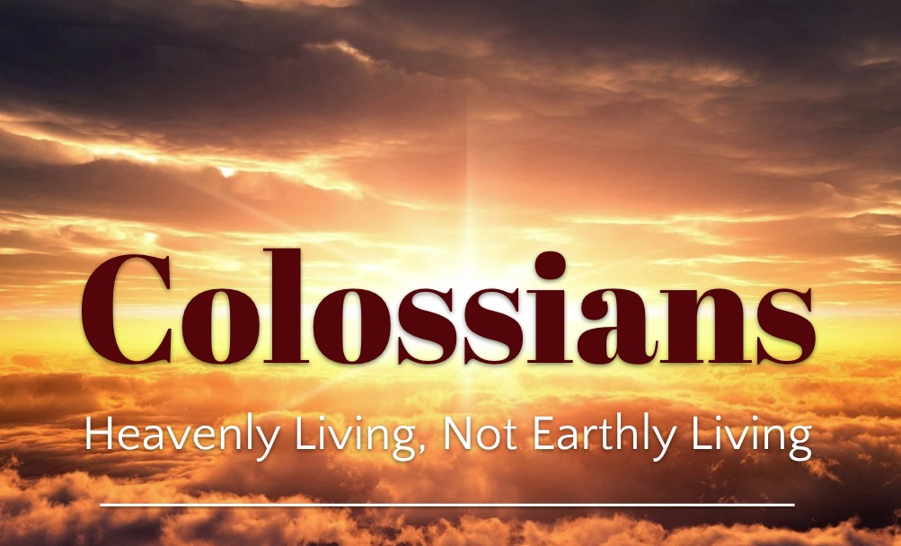 Colossians_Heavenly Living 2