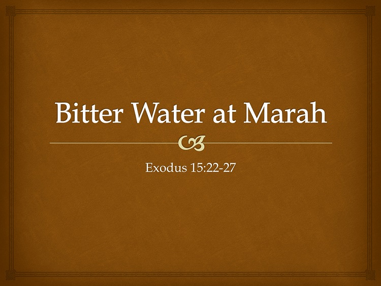 Bitter-Water-at-Marah-Exodus-15-22-27